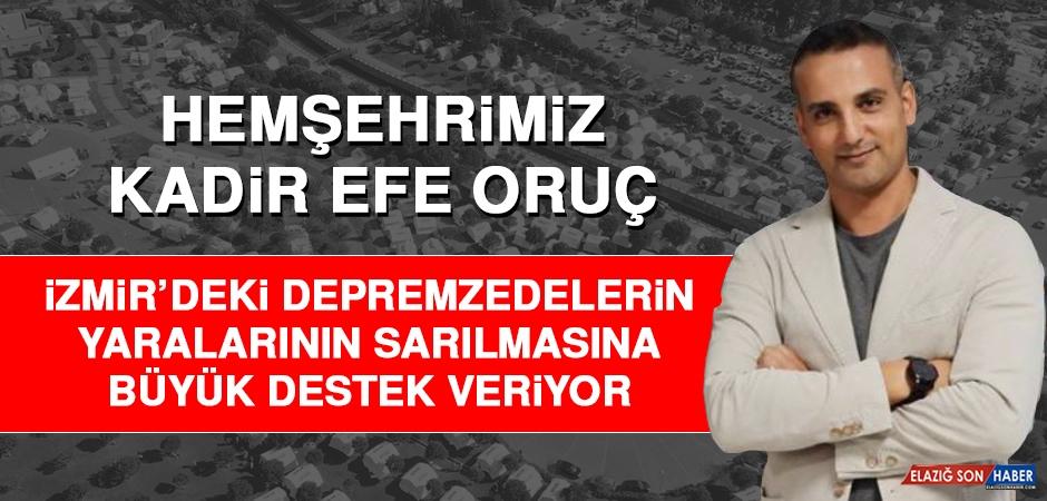 Hemşehrimiz Oruç, İzmir'de Yaraların Sarılmasına Büyük Destek Veriyor