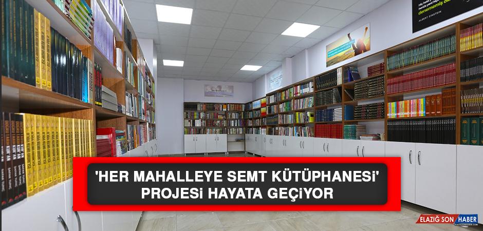 'Her Mahalleye Semt Kütüphanesi' Projesi Hayata Geçiyor
