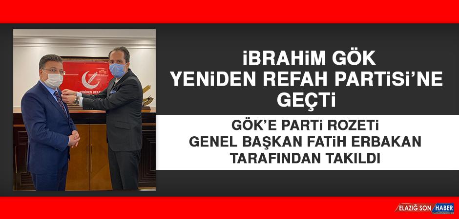 İbrahim Gök, Yeniden Refah Partisi'ne Katıldı