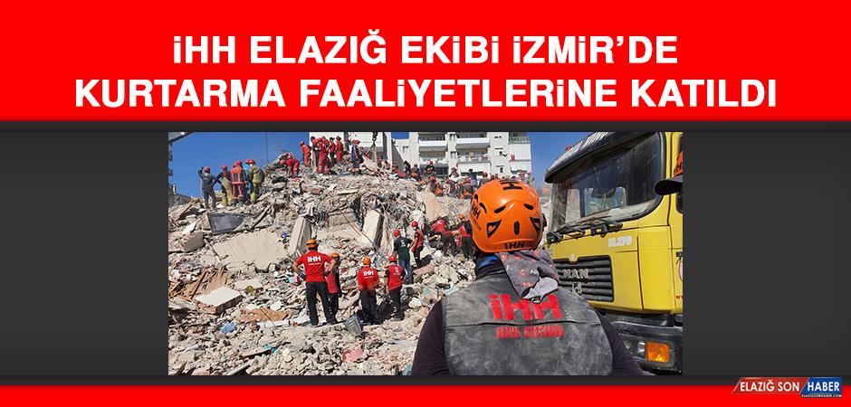 İHH Elazığ Ekibi İzmir'de Kurtarma Faaliyetlerine Katıldı