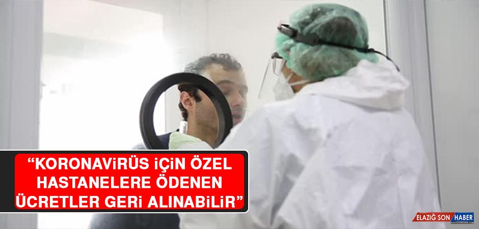 """Başkan Şahin: """"Koronavirüs İçin Özel Hastanelere Ödenen Ücretler Geri Alınabilir"""""""