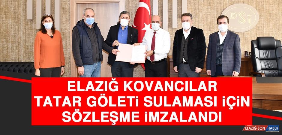 Kovancılar Tatar Göleti Sulaması İçin Sözleşme İmzalandı