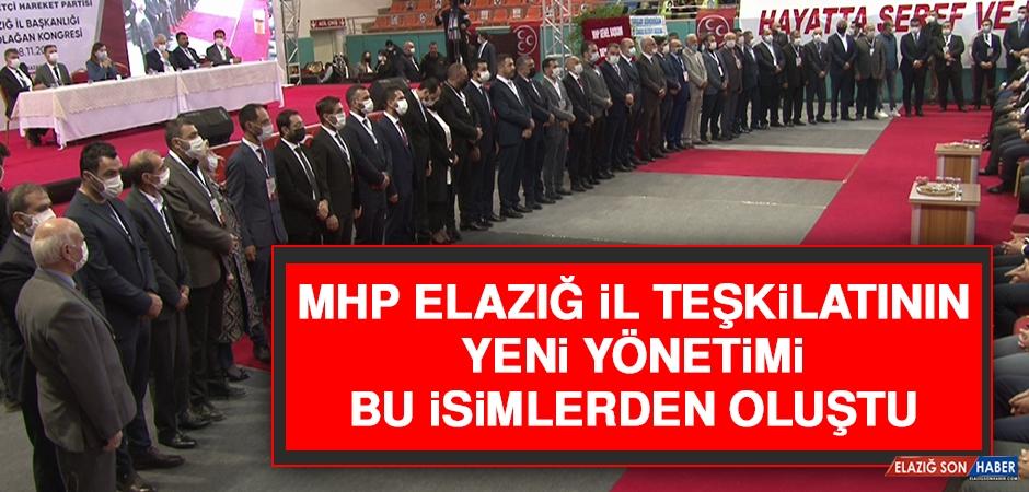 MHP Elazığ İl Teşkilatının Yeni Yönetimi Bu İsimlerden Oluştu