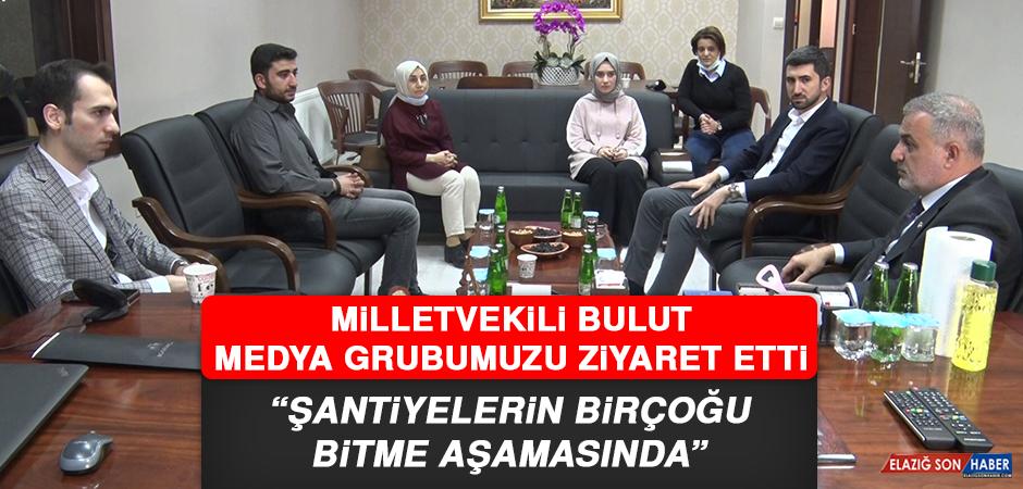 """Milletvekili Bulut: """"Şantiyelerin birçoğu bitme aşamasında"""""""