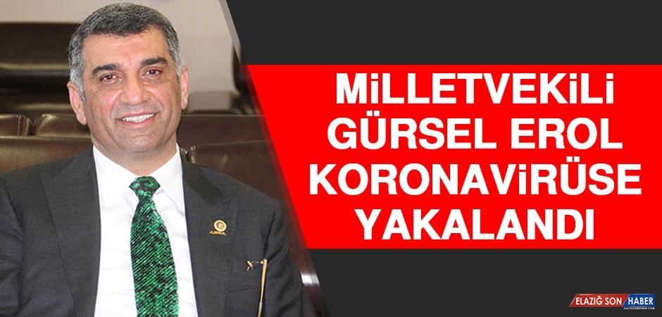 Milletvekili Gürsel Erol Koronavirüse Yakalandı
