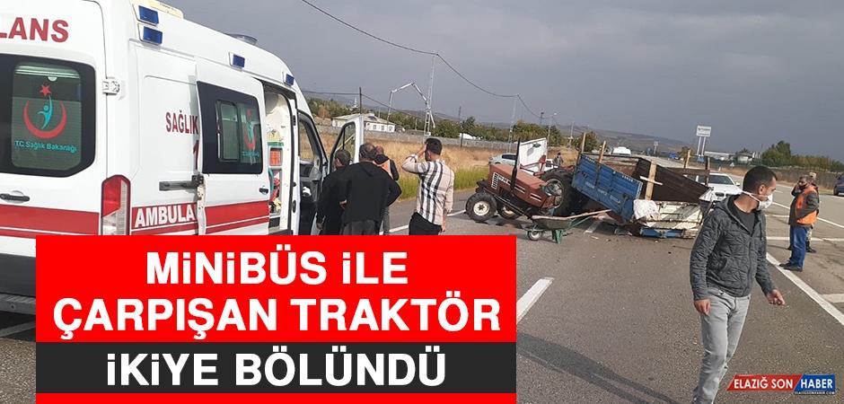 Minibüs İle Çarpışan Traktör İkiye Bölündü