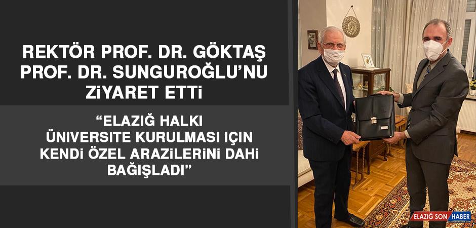 Rektör Prof. Dr. Göktaş, Prof. Dr. Kerim Sunguroğlu'nu Ziyaret Etti