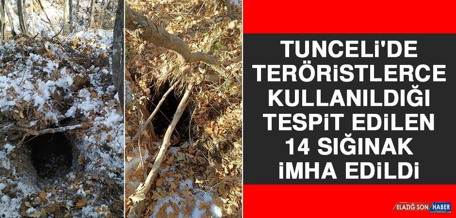 Tunceli'de Teröristlerce Kullanıldığı Tespit Edilen 14 Sığınak İmha Edildi