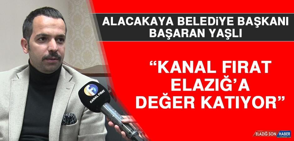 Yaşlı: Kanal Fırat Elazığ'a Değer Katıyor