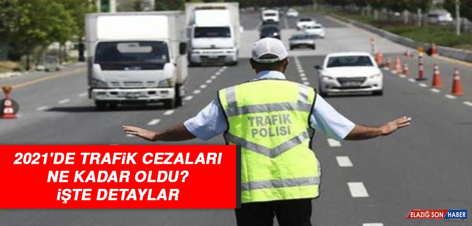 2021'de trafik cezaları ne kadar oldu? İşte detaylar