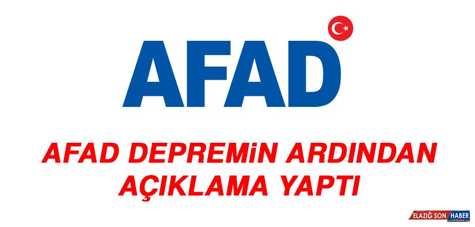 AFAD Depremin Ardından Açıklama Yaptı