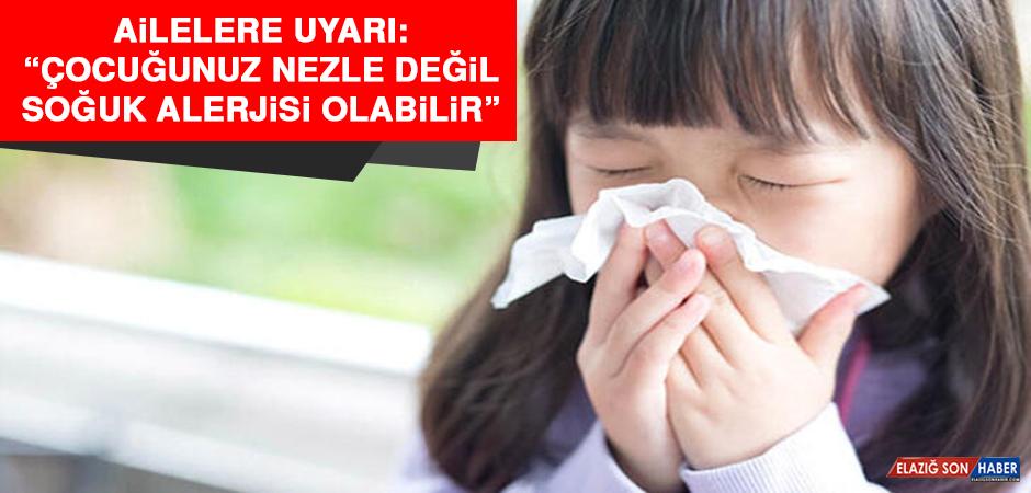"""Ailelere uyarı: """"Çocuğunuz nezle değil, soğuk alerjisi olabilir"""""""