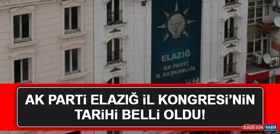 AK Parti Elazığ İl Kongresinin Tarihi Belli Oldu