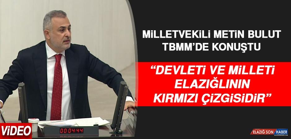AK Parti Elazığ Milletvekili Bulut, TBMM'de konuştu