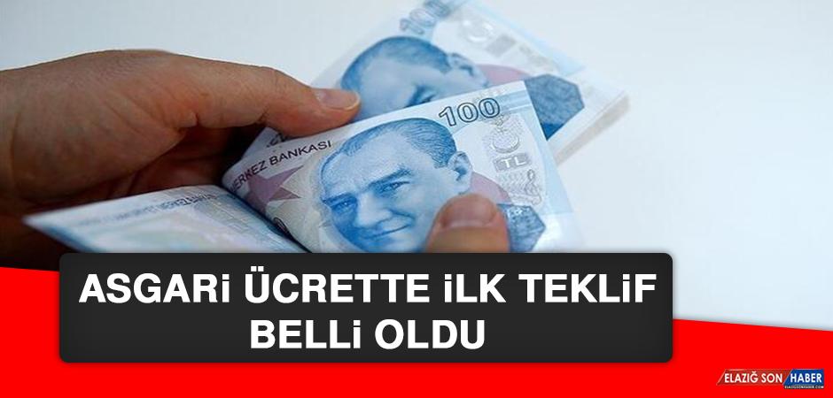 ASGARİ ÜCRETTE İLK TEKLİF BELLİ OLDU