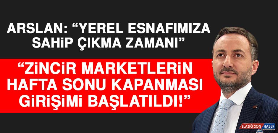 Başkan Arslan: Yerel Esnafımıza Sahip Çıkma Zamanı