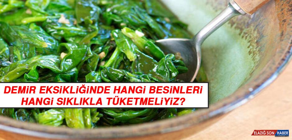 Demir eksikliğinde hangi besinleri hangi sıklıkla tüketmeliyiz?