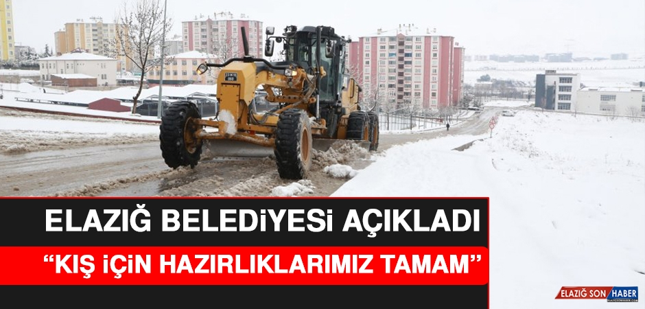 Elazığ Belediyesi: Kış Şartları İçin Hazırlıklar Tamam