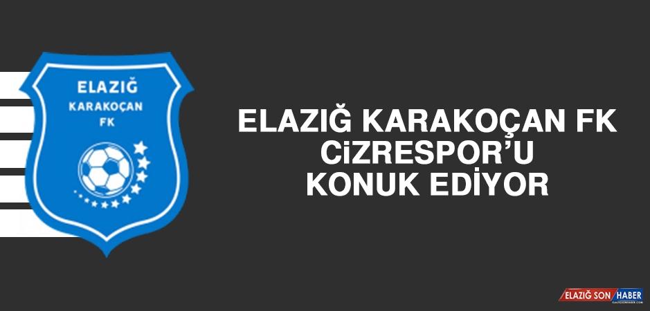 Elazığ Karakoçan FK, Cizrespor'u Konuk Ediyor