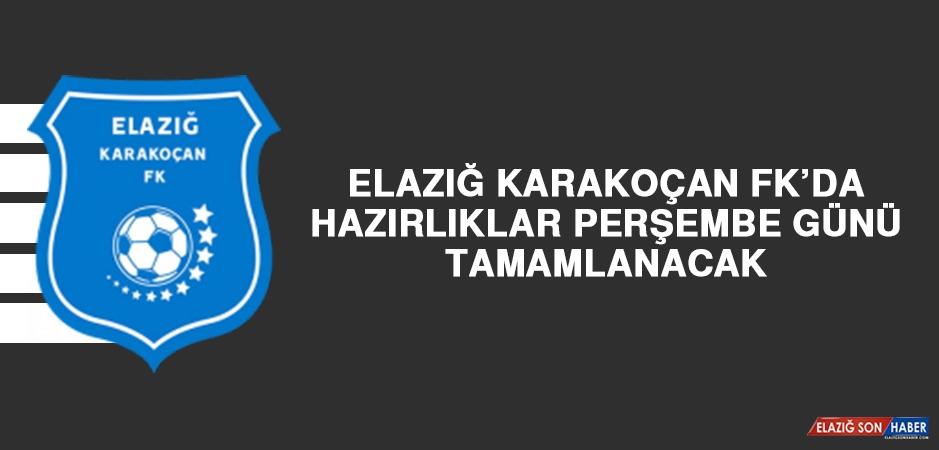Elazığ Karakoçan FK'da Hazırlıklar Perşembe Günü Tamamlanacak