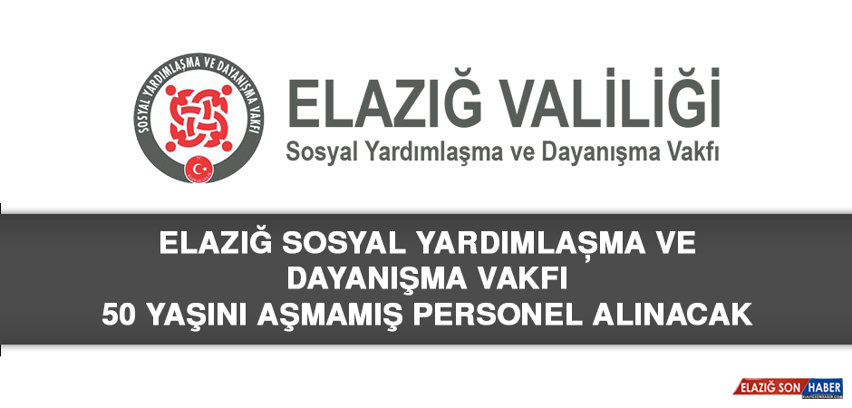 Elazığ SYDV'ye 50 Yaşını Aşmamış Personel Alınacak