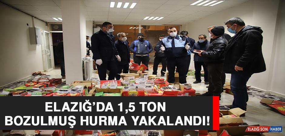 Elazığ'da 1,5 Ton Bozulmuş Hurma Yakalandı!