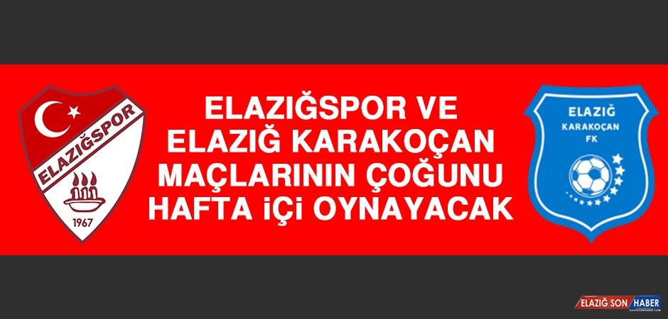 Elazığspor ve Elazığ Karakoçan, Maçlarının Çoğunu Hafta İçi Oynayacak