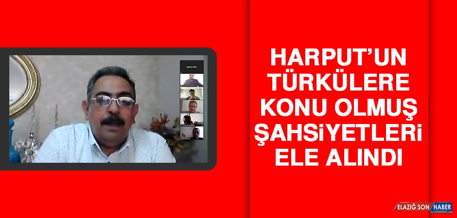 Harput'un Türkülere Konu Olmuş Şahsiyetleri Ele Alındı