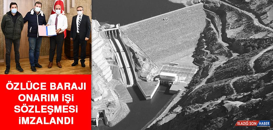 Özlüce Barajı Onarım İşi Sözleşmesi İmzalandı