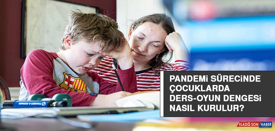 Pandemi sürecinde çocuklarda ders-oyun dengesi nasıl kurulur?