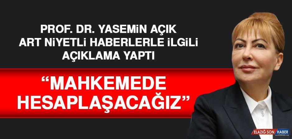 Prof. Dr. Yasemin Açık, Art Niyetli Haberlerle İlgili Açıklama Yaptı