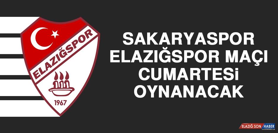 Sakaryaspor - Elazığspor Maçı Cumartesi Oynanacak