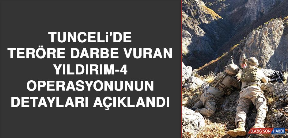 Tunceli'de Teröre Darbe Vuran Yıldırım-4 Operasyonunun Detayları Açıklandı