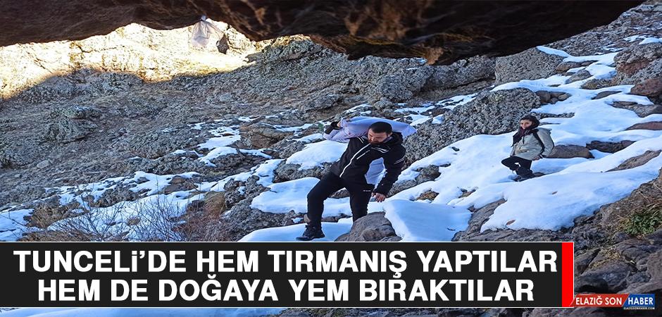 Tunceli'de Hem Tırmanış Yaptılar, Hem De Doğaya Yem Bıraktılar