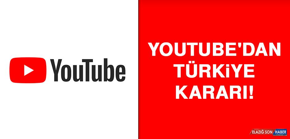 YouTube'dan Türkiye kararı!