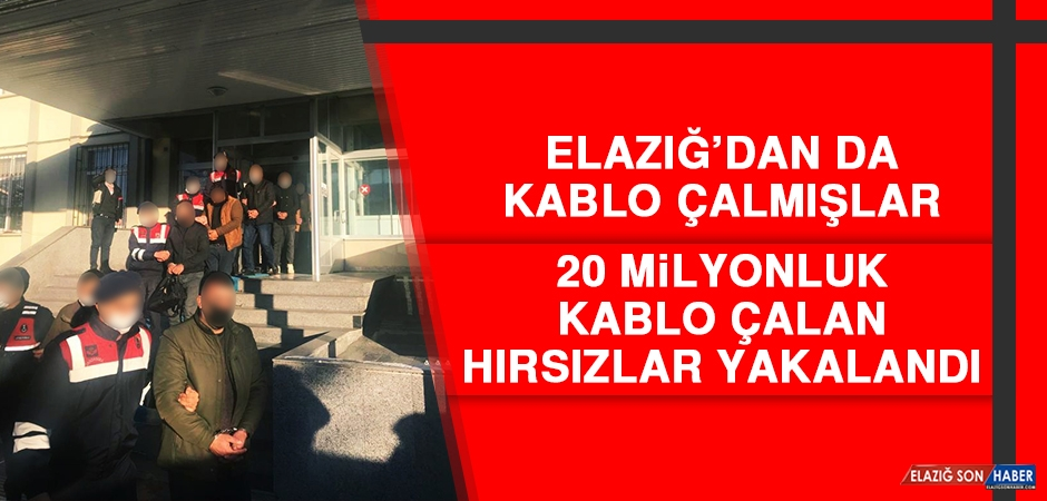 20 Milyonluk Kablo Çalan Hırsızlar Yakalandı