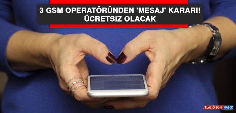 3 GSM operatöründen 'mesaj' kararı! Ücretsiz olacak