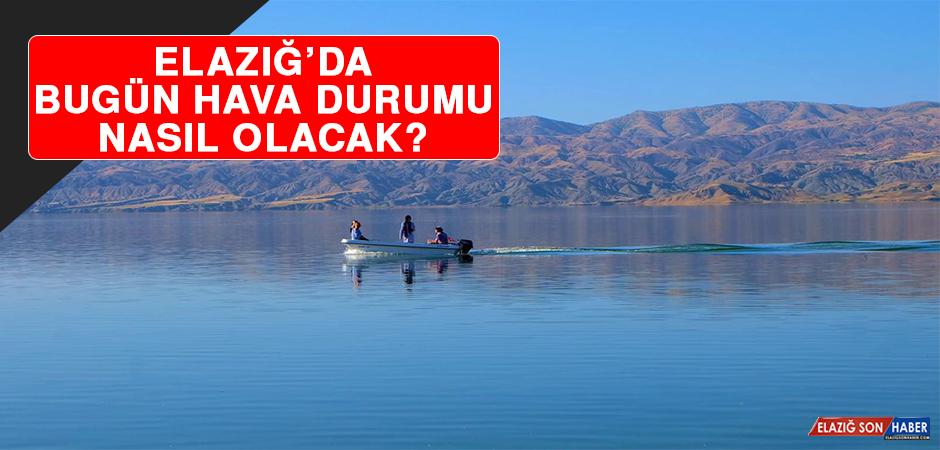 8 Ocak'ta Elazığ'da Hava Durumu Nasıl Olacak?