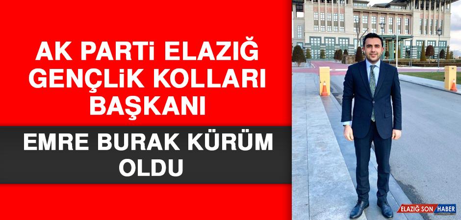 AK Parti Elazığ Gençlik Kolları Başkanı Emre Burak Kürüm Oldu