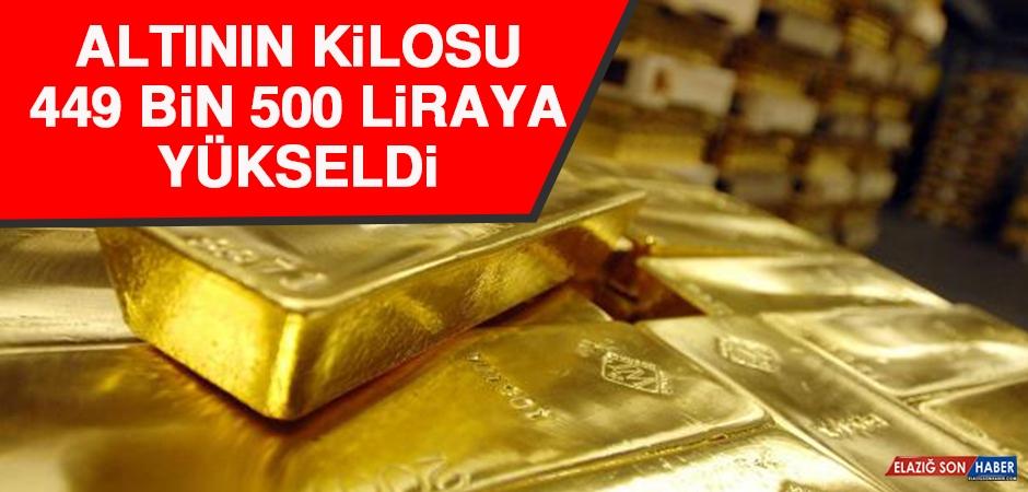 Altının Kilosu 449 Bin 500 Liraya Yükseldi