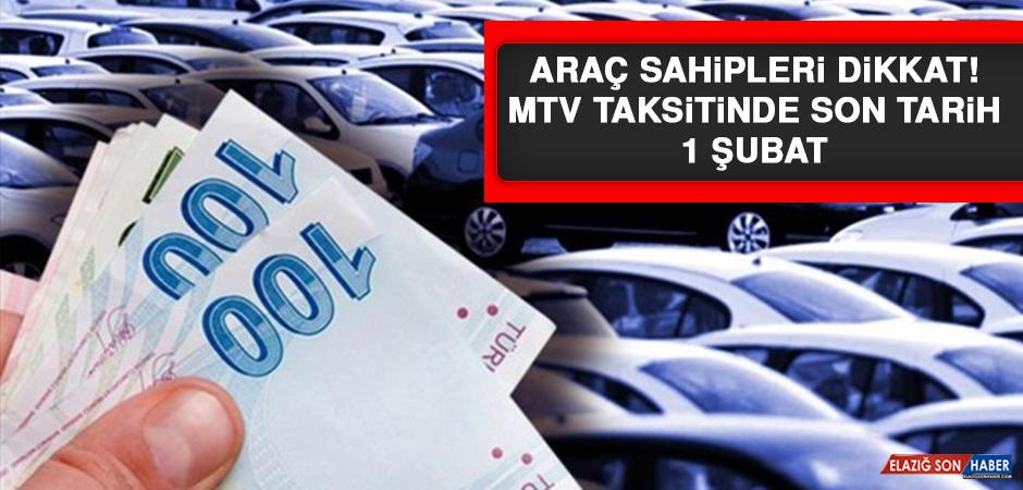 Araç sahipleri dikkat! MTV taksitinde son tarih 1 Şubat