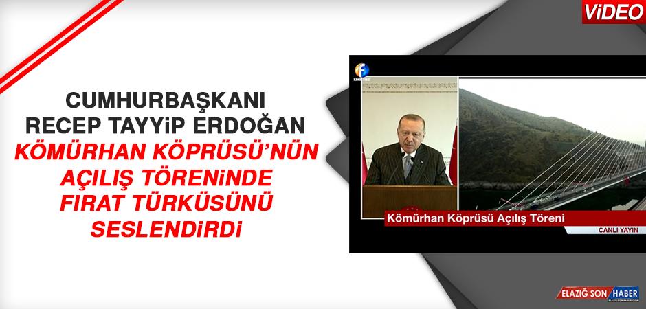 Cumhurbaşkanı Erdoğan Fırat Türküsünü Seslendirdi