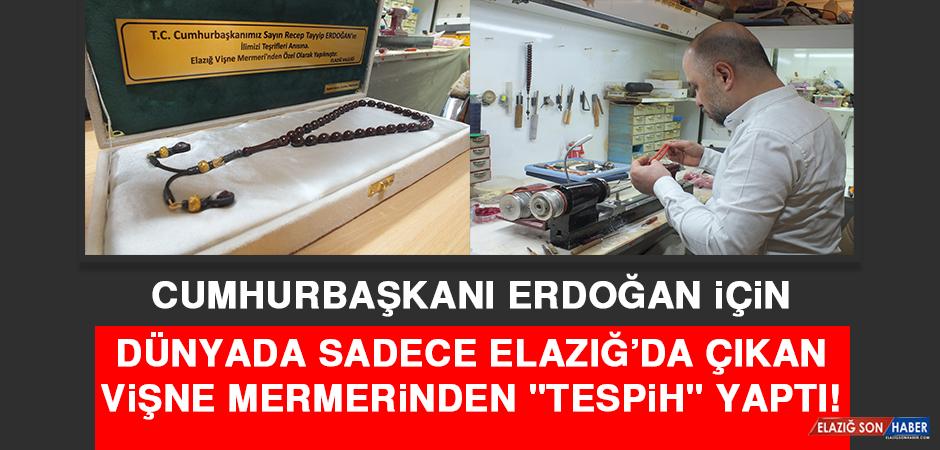 """Cumhurbaşkanı Erdoğan İçin Dünyada Sadece Elazığ'da Çıkan Vişne Mermerinden """"Tespih"""" Yaptı!"""