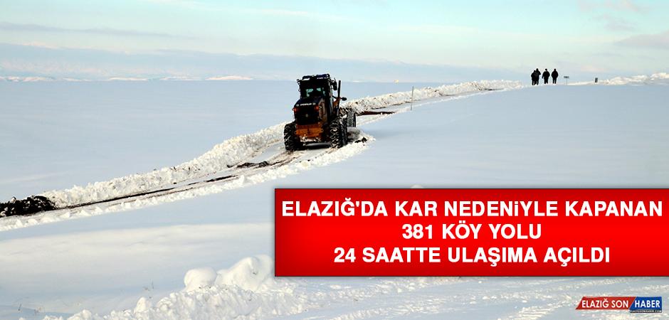 Elazığ'da Kar Nedeniyle Kapanan 381 Köy Yolu 24 Saatte Ulaşıma Açıldı