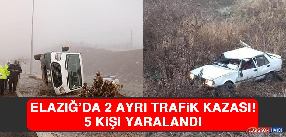 Elazığ'da 2 Ayrı Trafik Kazası: 5 Yaralı