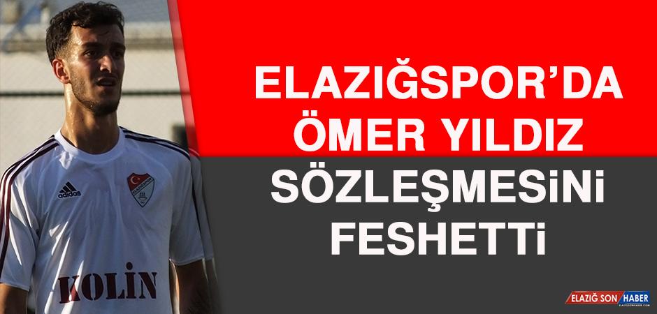 Elazığspor'da Ömer Yıldız, Sözleşmesini Feshetti