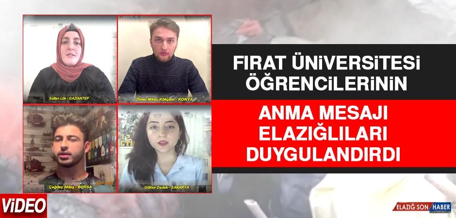 Fırat Üniversitesi Öğrencilerinin Anma Mesajı Elazığlıları Duygulandırdı