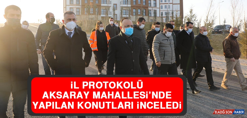 İl Protokolü Aksaray Mahallesi'nde Yapılan Konutları İnceledi