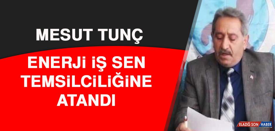 Mesut Tunç, Enerji İş Sen Temsilciliğine Atandı