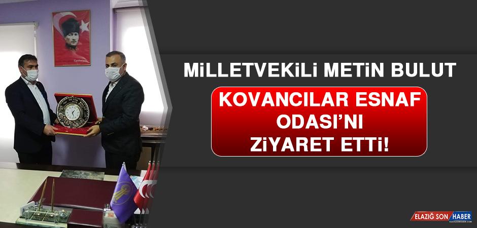 Milletvekili Metin Bulut, Kovancılar Esnaf Odası'nı Ziyaret Etti